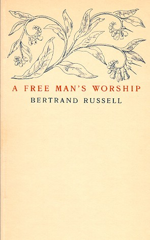 Russell A free man's worship